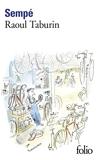 Raoul Taburin - Gallimard - 16/12/1999