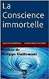 La Conscience immortelle - Format Kindle - 8,00 €