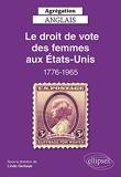 Agrégation Anglais 2022. Le droit de vote des femmes aux Etats-Unis, 1776-1965 - Agrégation Anglais
