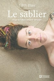 Le sablier - Otage au Sahara pendant 450 jours