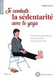 Je combats la sédentarité avec le yoga - 4 Séquences Simples Pour Bouger Tous Les Jours