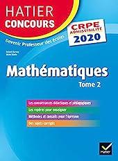 Mathématiques Tome 2 - CRPE 2020 - Epreuve écrite d'admissibilité de Roland Charnay