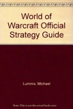 World of Warcraft Official Strategy Guide - Brady Games - 01/01/2005