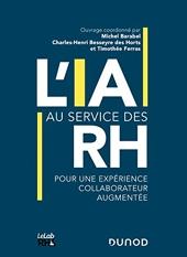 L'IA au service des RH - Pour une expérience collaborateur augmentée de Michel Barabel