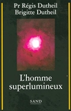 L'homme superlumineux - SAND - 09/03/2006