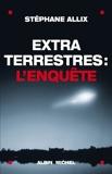 Extraterrestres - L'enquête - Format Kindle - 6,99 €