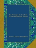 Du Principe De L'art Et De Sa Destination Sociale - Ulan Press - 31/08/2012