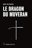 Le Dragon du Muveran - Slatkine et cie - 25/08/2016