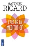 L'art de la méditation - Pocket - 21/01/2010