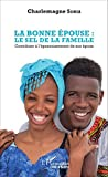 La bonne épouse - Le sel de la famille: Contribuer à l'épanouissement de son époux
