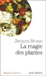 La magie des plantes de Jacques Brosse