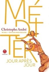 Méditer, jour après jour - Edition limitée de Christophe André
