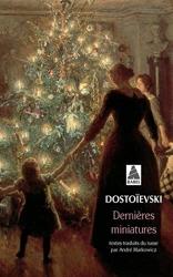 Dernières miniatures de Fédor Dostoïevski