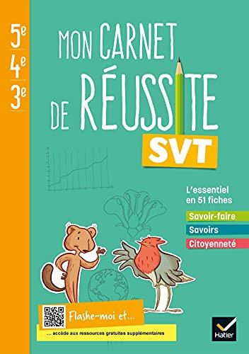 Mon carnet de réussite SVT 5e 4e 3e