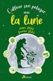 Cultiver son potager avec la lune mars 2022-février 2023