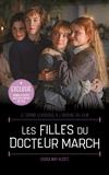 Les Filles du Docteur March - Le grand classique à l'origine du film - Roman illustré avec des photos du film