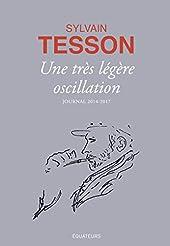 Une très légère oscillation de Sylvain Tesson