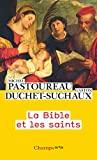 La Bible et les saints - FLAMMARION - 24/02/2021