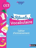 Rituels de vocabulaire CE2 - Cahier d'entrainement - Cahier d'entrainement CE2