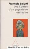 Les contes d'un psychiatre ordinaire - Odile Jacob poches - 01/01/2000