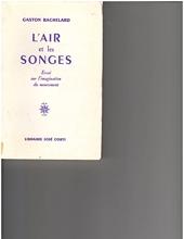 L Air Et Les Songes de Gaston Bachelard