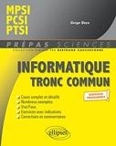 Informatique tronc commun - Mpsi, Pcsi, Ptsi