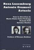 Rosa Luxemburg et Antonio Gramsci actuels