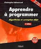 Apprendre à programmer - Algorithmes et conception objet