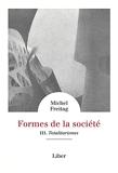 Formes de la société - Vol 3 - Totalitarismes: Totalitarismes