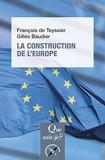 La Construction de l'Europe - Culture, espace, puissance