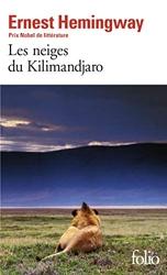 Les Neiges du Kilimandjaro / Dix Indiens d'Ernest Hemingway
