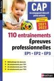 110 Entraînements - Epreuves prof. EP1 EP2 EP3 - CAP Accompagnant Educatif Petite Enfance (EFS) AEPE 2021-2022