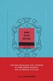 Burn after writing (Bleu) L'édition française officielle - Contre-dires - 06/05/2021