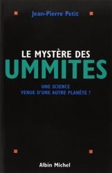 Le Mystère des Ummites - Une science venue d'une autre planète ? de Jean-Pierre Petit