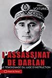 L'assassinat de l'Amiral Darlan, 24 décembre 1942 - Le témoignage du juge d'instruction