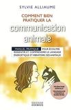 Communication animale - Comment bien la pratiquer