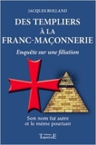Des Templiers à la Franc-maçonnerie de Jacques Rolland ( 17 février 2011 ) - 17/02/2011