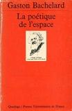 Poetique de l espace la - Quadrige