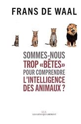 Sommes-nous trop « bêtes » pour comprend de Frans De Waal