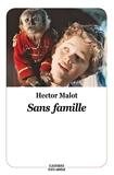 SANS FAMILLE (Texte Abrégé)