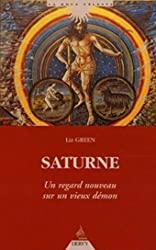Saturne - Un regard nouveau sur un vieux démon de Liz Greene