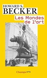 Les Mondes de l'art de Howard S. Becker