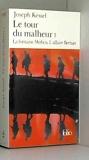 LE TOUR DU MALHEUR.TOME 1.LA FONTAINE MEDICIS.L'AFFAIRE BERNAN - FOLIO - 01/01/1998