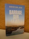 Barrage sur le Nil / Jacq, Christian/ Réf47123 - France Loisirs - 01/01/1995