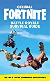 FORTNITE Official - The Battle Royale Survival Guide: Become the ultimate Battle Royale Boss! (Official Fortnite Books) (English Edition) - Format Kindle - 3,49 €