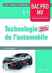 Technologie de l'automobile 1re Bac Pro Maintenance des véhicules (2015) - Poc de PHILIPPE PELOURDEAU