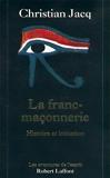 La franc-maçonnerie - NE - Histoire et initiation