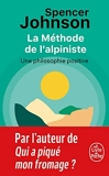 La Méthode de l'alpiniste - Pour développer la confiance et la sérénité