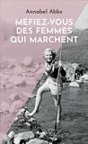 Méfiez-vous des femmes qui marchent