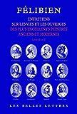 Entretiens - Entretiens sur les vies et sur les ouvrages des plus excellents peintres anciens et modernes (livres I et II).